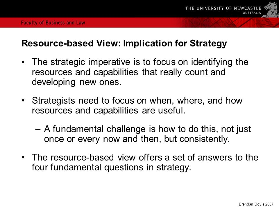 Applying resource based view to strategic
