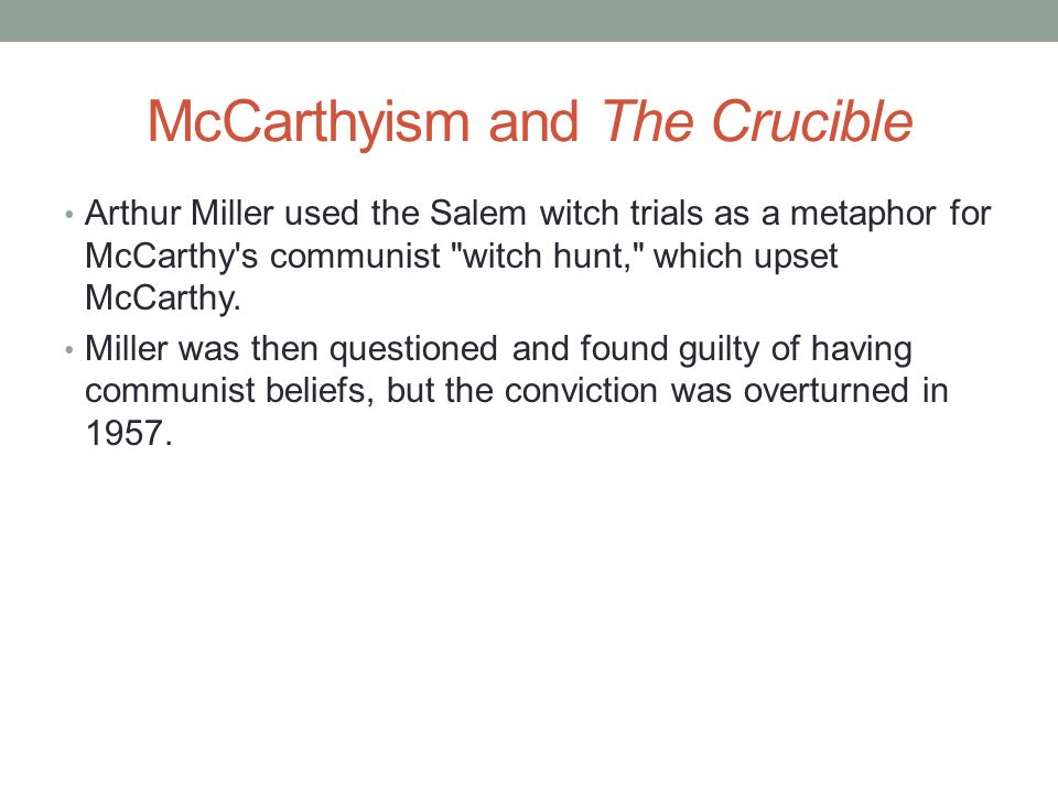 An analysis of the the salem witch trials in the crucible by arthur miller