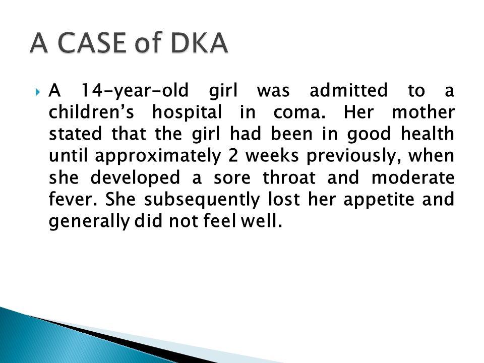 A CASE of DKA