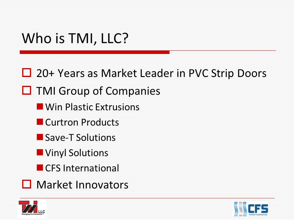 Who is TMI LLC 20+ Years as Market Leader in PVC Strip Doors  sc 1 st  SlidePlayer : tmi doors - pezcame.com