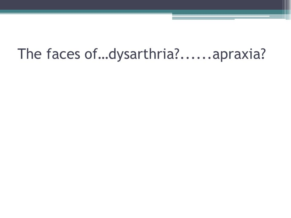 dysarthria and apraxia Start studying broca's aphasia, apraxia of speech, & dysarthria learn vocabulary, terms, and more with flashcards, games, and other study tools.