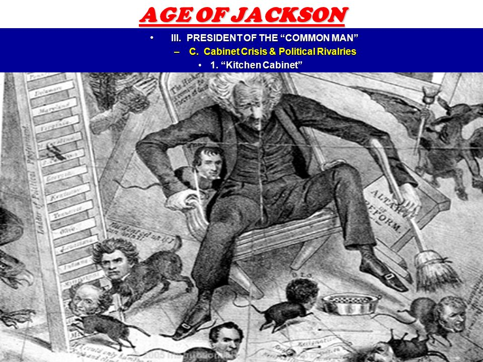 "Kitchen Cabinet Jackson president of the common man""? - ppt download"