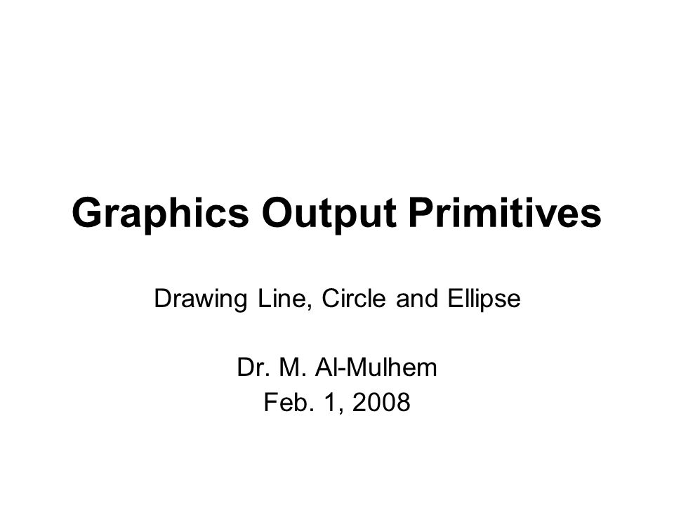 Graphics Output Primitives
