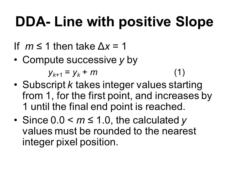 DDA- Line with positive Slope