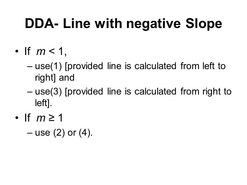 DDA- Line with negative Slope