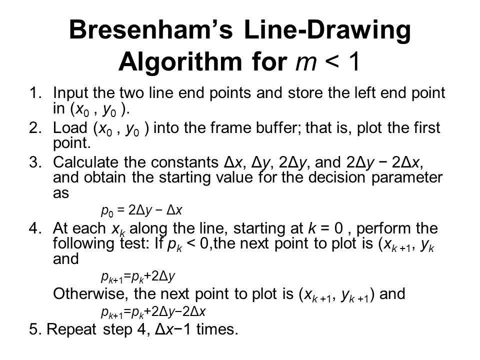 Bresenham's Line-Drawing Algorithm for m < 1