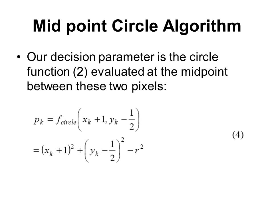 Mid point Circle Algorithm