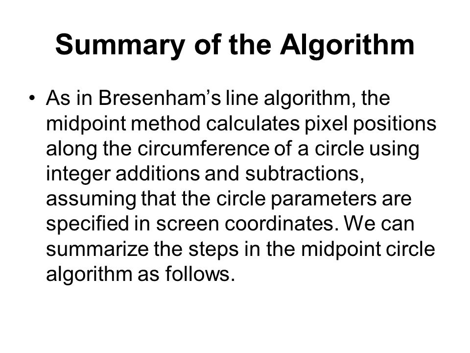 Summary of the Algorithm