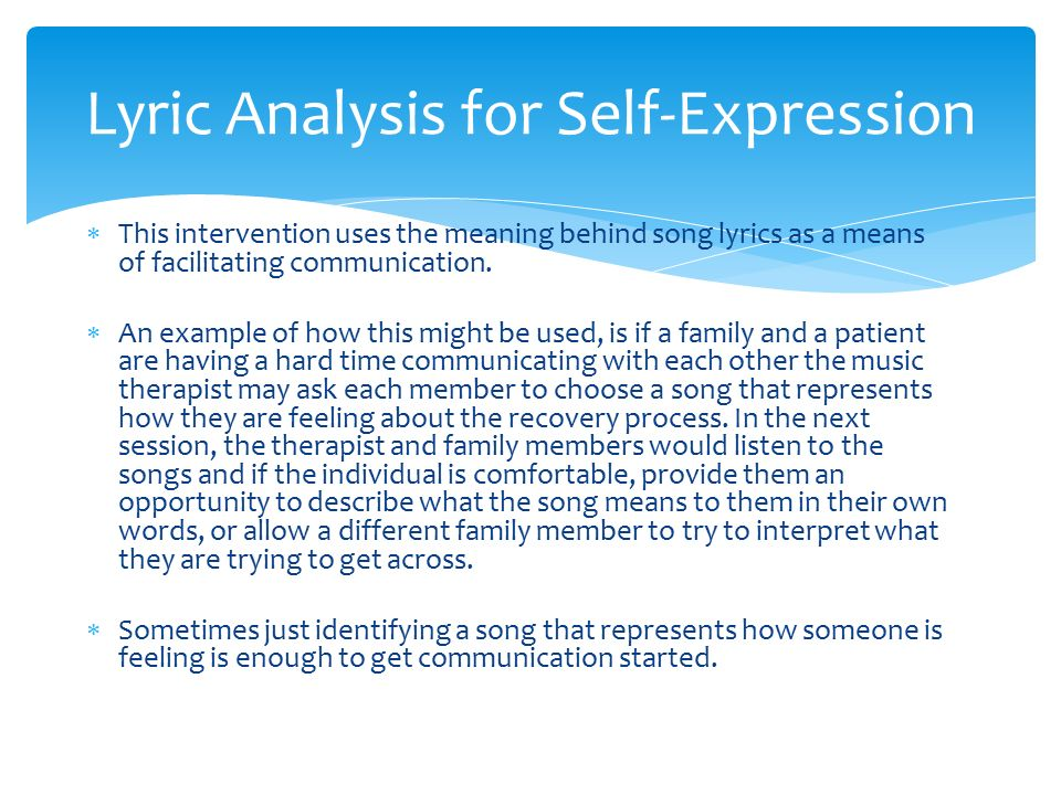 "how to use music for self expression It was subsequently replaced by the theory that art is expression  ""the music  expresses feeling"" may mean that the composer expressed his  great care must  be taken at this stage: some say that the creation of art is (or involves) self- expression  then it is something he does not have to study to use for that  purpose."