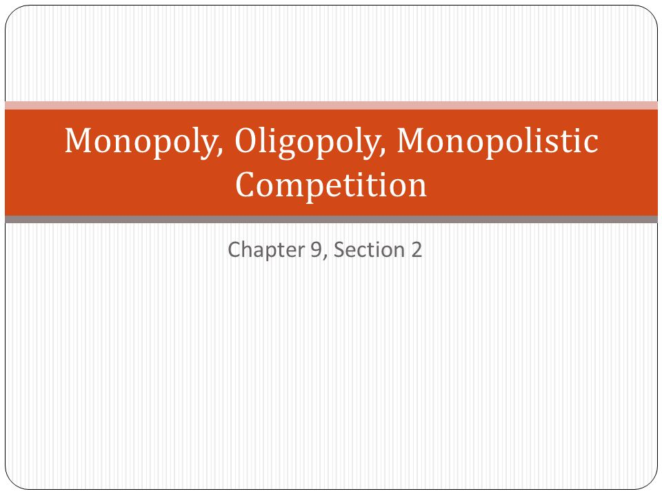 monopoly and olygopoly Advertisements: read this article to learn about the similarities and dissimilarities between monopoly and monopolistic competition in economics: similarities: the following are the points of similarities between the two market situations: (1) both in monopoly and monopolistic competition the point of equilibrium is at the equality of mc and.