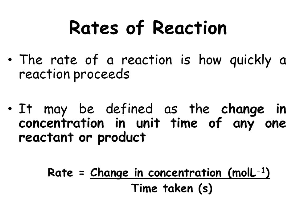 the change in concentration and the rate of reaction essay Ln-8 δ rate = k (rate constant) δ conc -d[h2o2] dt [h2o2] figure 3 concentration dependance of the rate of reaction alternately: k 23 23 c1 t.