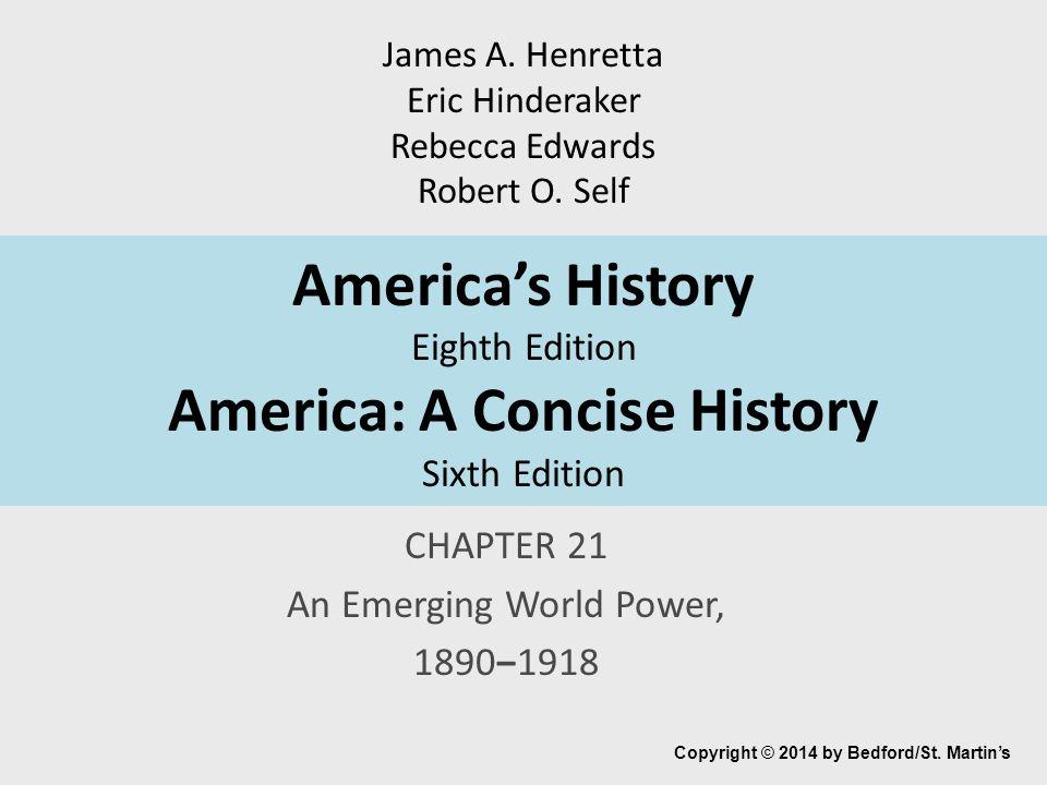 CHAPTER 21 An Emerging World Power 1890 1918