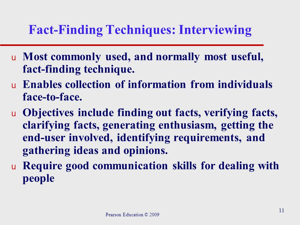 fact finding for a database system Definition of fact-finding techniques fact finding is process of collection of data and information based on techniques which contain sampling of existing documents, research, observation, questionnaires, interviews, prototyping and joint requirements planning.