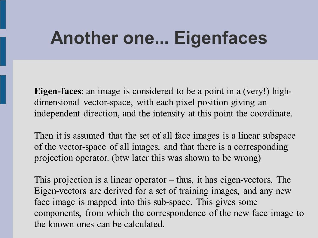 Another one... Eigenfaces