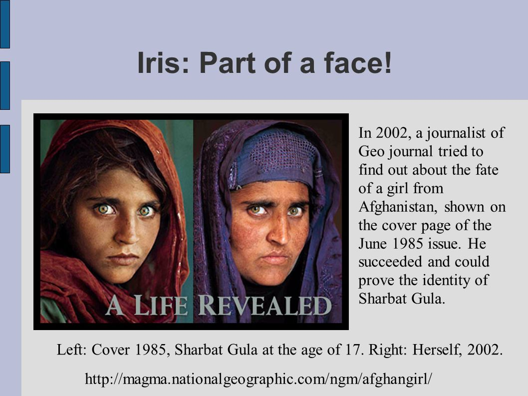 Iris: Part of a face!