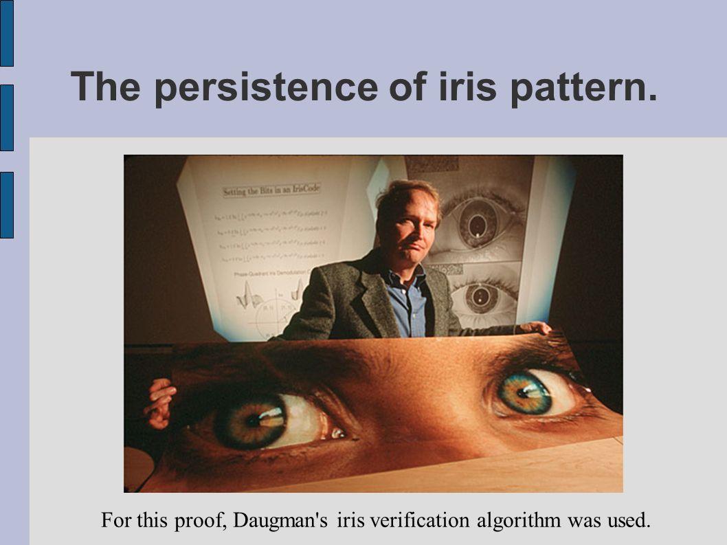 The persistence of iris pattern.
