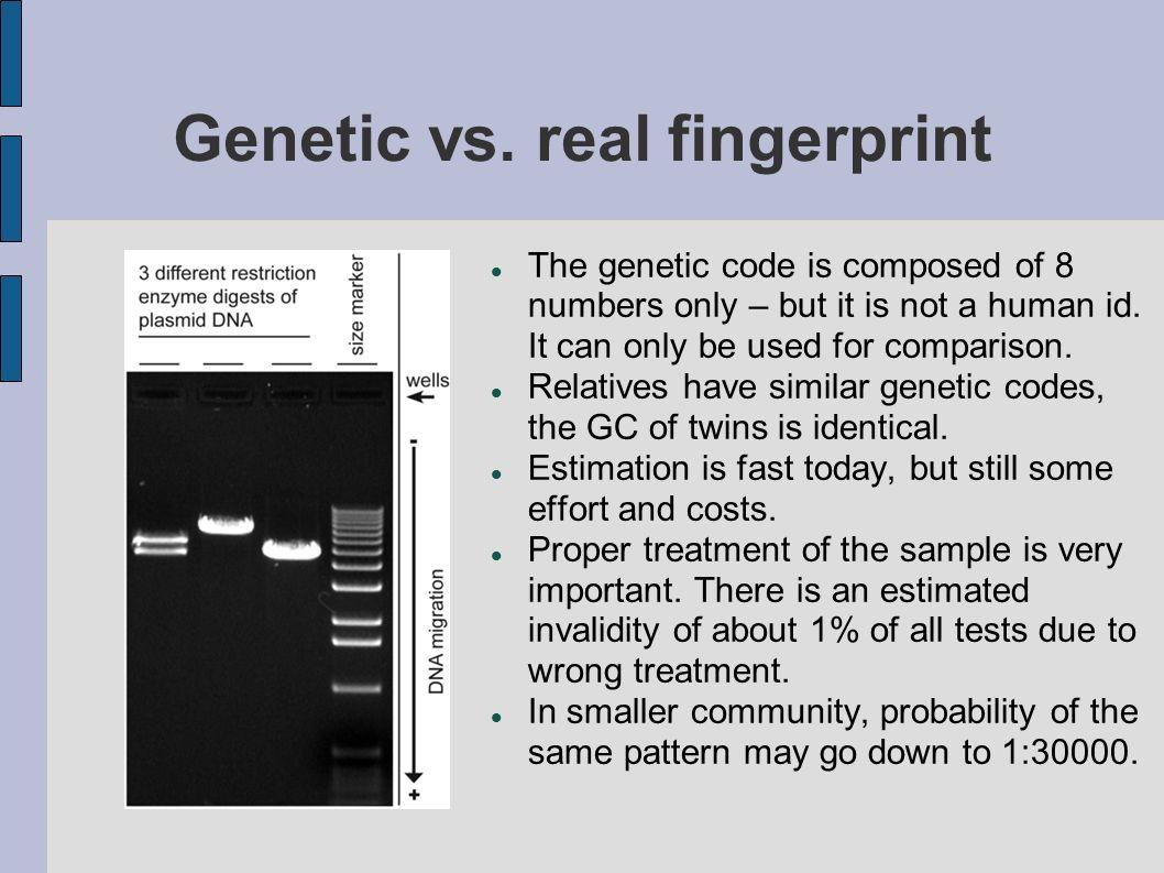 Genetic vs. real fingerprint