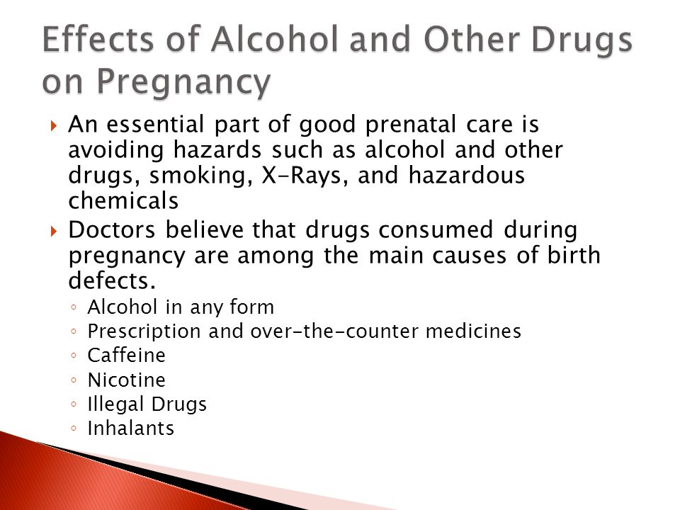 the effects of alcohol drugs and tobacco on pregnancy Alcohol & pregnancy (can lead to) fetal alcohol syndrome: physical and mental defects that affect the fetus from consumption (fas is the leading preventable cause of mental retardation in the us.