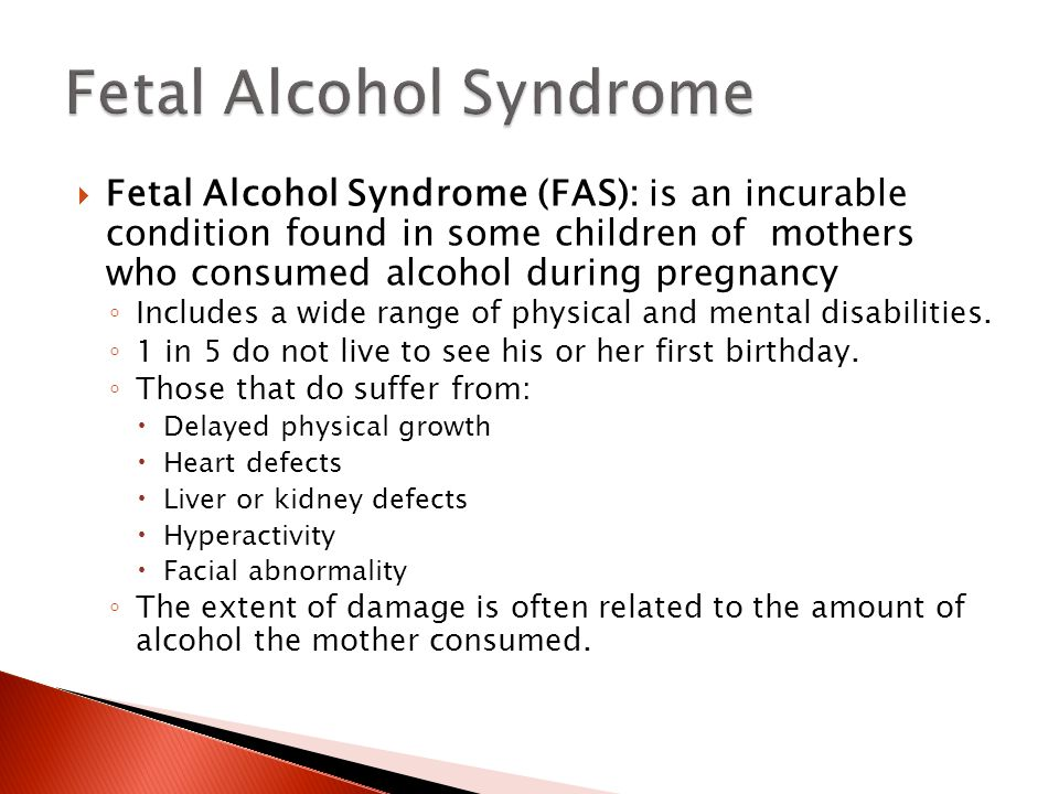 the dangers of fetal alcohol syndrome Faqs about fasd what other  fetal alcohol syndrome  many doctors are unaware of the dangers that even slight alcohol use can have on a.
