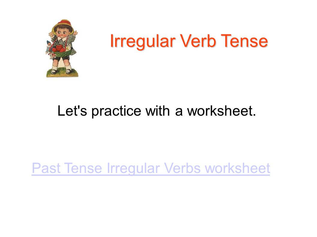 worksheet Verb Tenses Worksheets level 3 language arts with ms sheri lesson 29 adding ed verbs tense irregular verb let s practice a worksheet