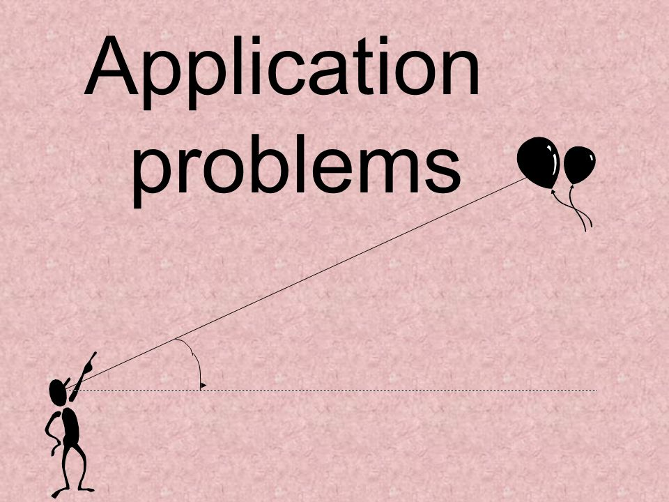 Application problems