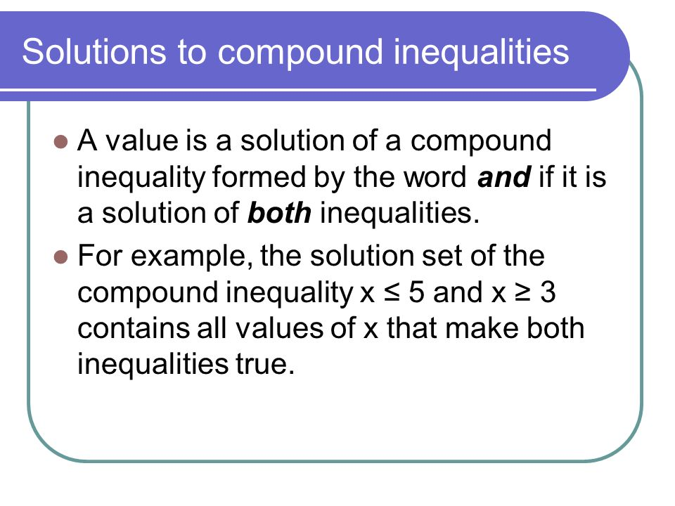 Solutions to compound inequalities