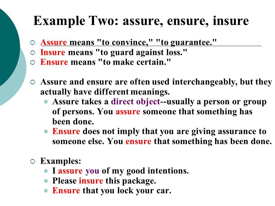 Example Two: assure, ensure, insure