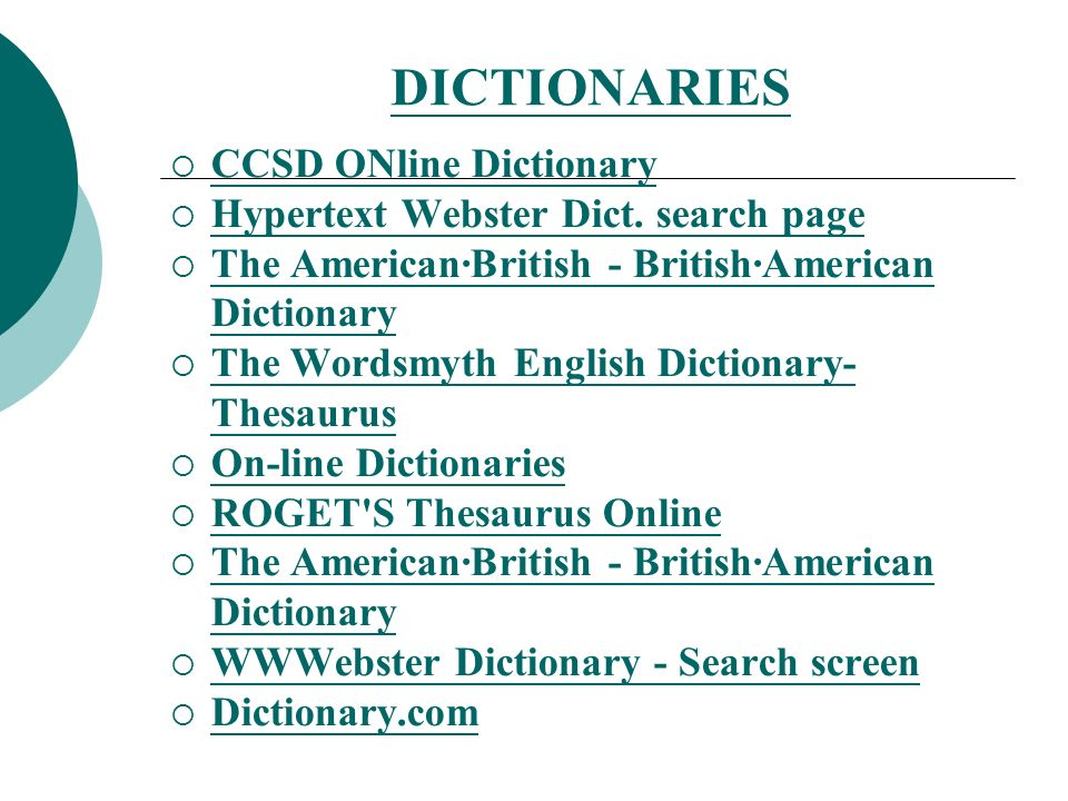 DICTIONARIES CCSD ONline Dictionary