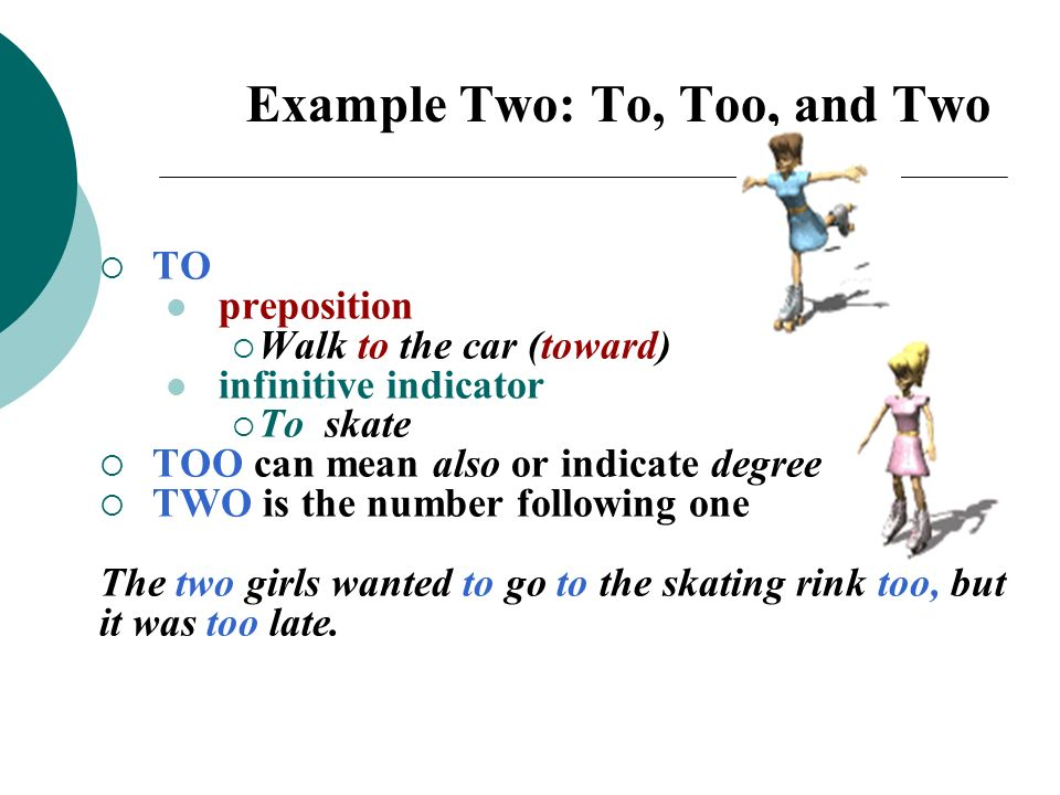 Example Two: To, Too, and Two