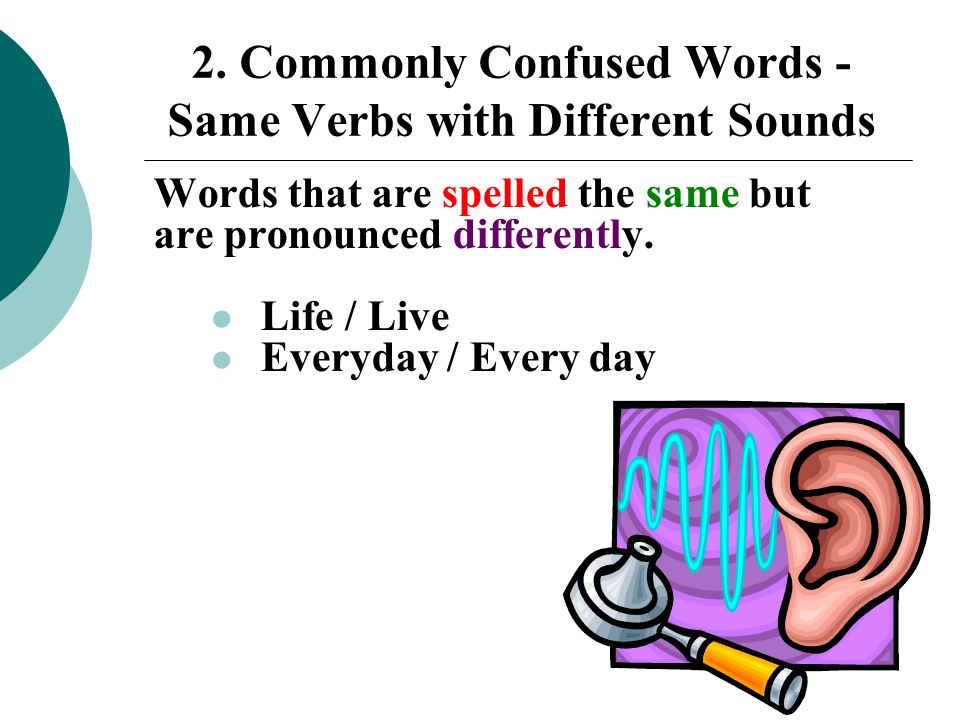 2. Commonly Confused Words - Same Verbs with Different Sounds