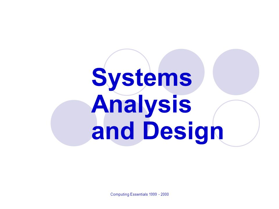 system analysis and design Systems analysis definition is - the act,  the news has emerged from switchbreworg, a depository of hacking and file-system analysis for nintendo's latest console.