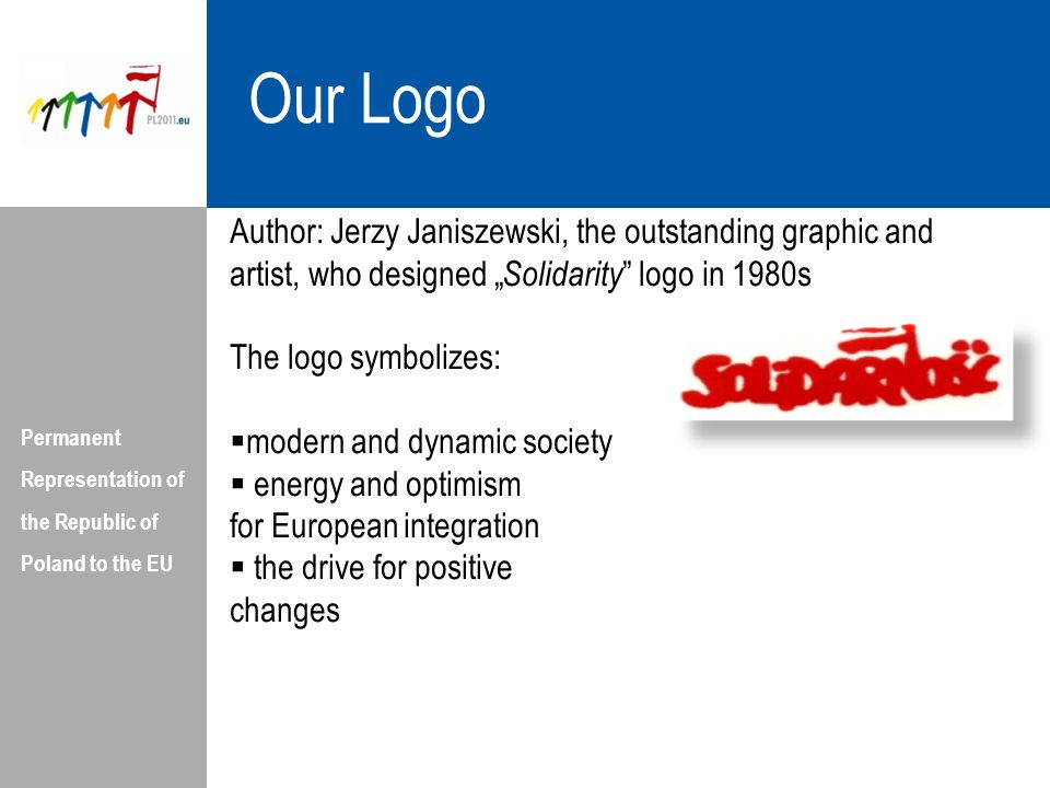 Our Logo Permanent Representation of the Republic of Poland to the EU.