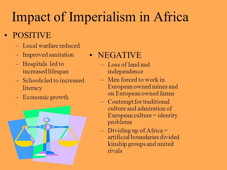 effects of imperialism Cultural imperialism  of communication in one country are singly or together subjugated to the domination of another country with deleterious effects on.