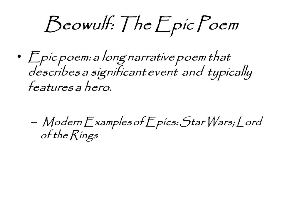 a literary analysis of the epic poem beowulf Out of the 30,000 lines of literature left from the anglo-saxon period, almost 4,000 lines are preserved in the text of beowulf, the epic poem of the hero with the strength of 30 men in each arm.