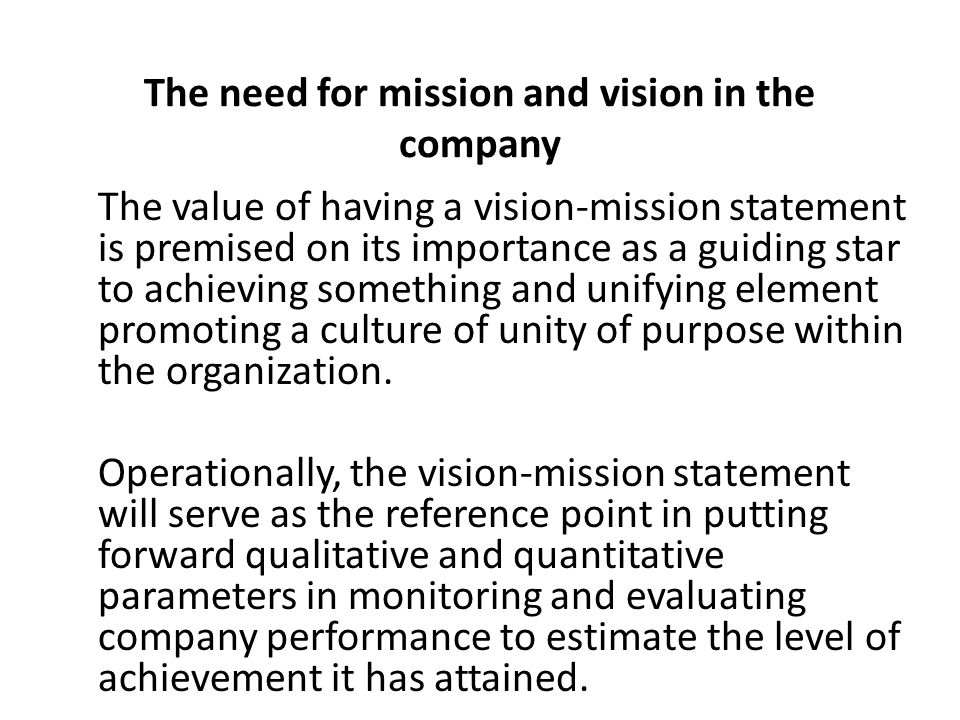 The Need For Mission And Vision In The Company