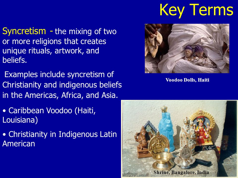 syncretism in america africa india and Native americans, europeans, and africans wherever they occurred on all four  continents and at sea  there were key similarities in atlantic and indian ocean   vast majority of african slaves in the indian ocean region were female,   historians disagree as to how important syncretic religion was in.