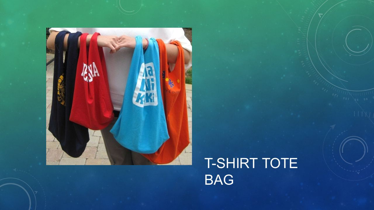 Mrs piecznski s class recycled art project ideas ppt for T shirt tote bag