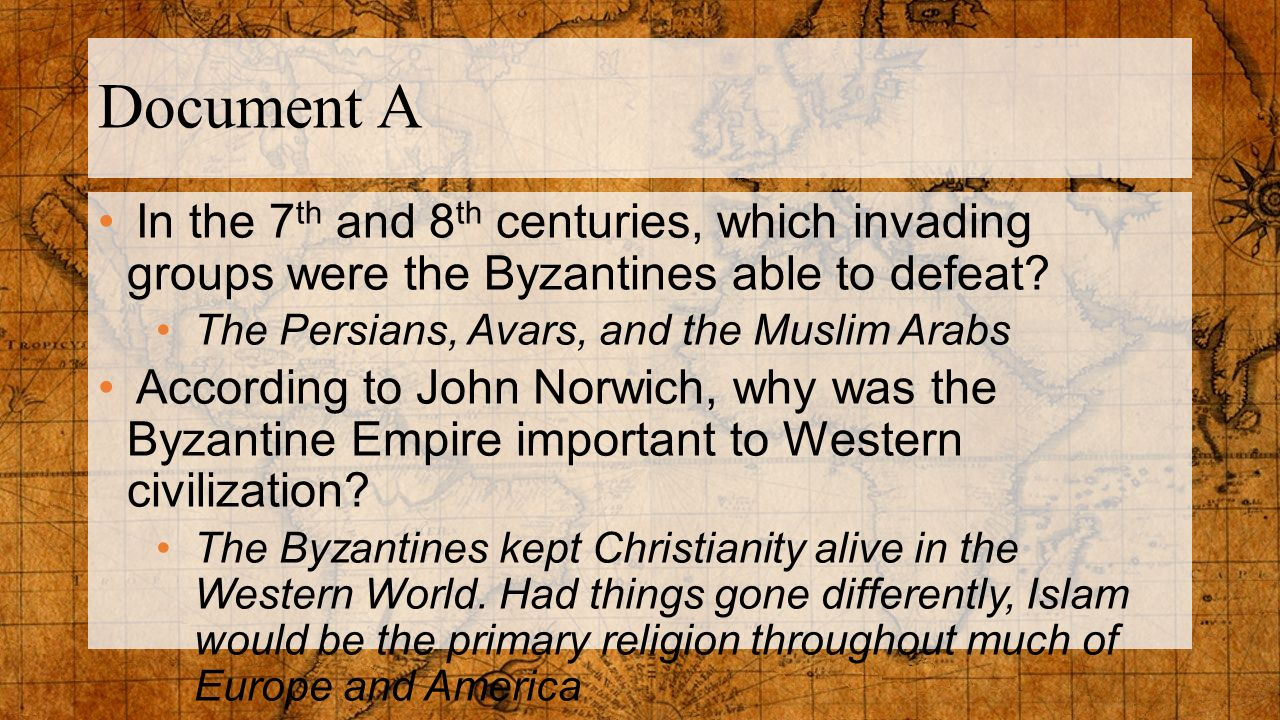 primary reasons to study the byzantines essay But, admitting the force of this argument, there is, nevertheless, so much to be learned from a study of the original accounts that cannot be reproduced by the most skilled hand, that no earnest student or reader should be content with secondhand descriptions when primary sources are available.