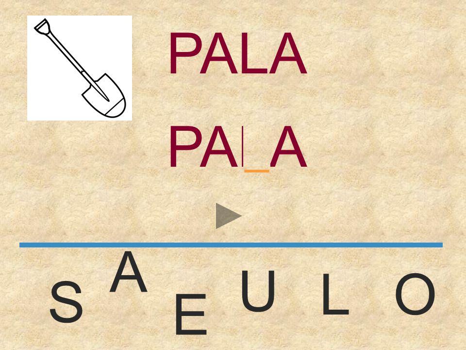 PALA PALA _ A U L O S E