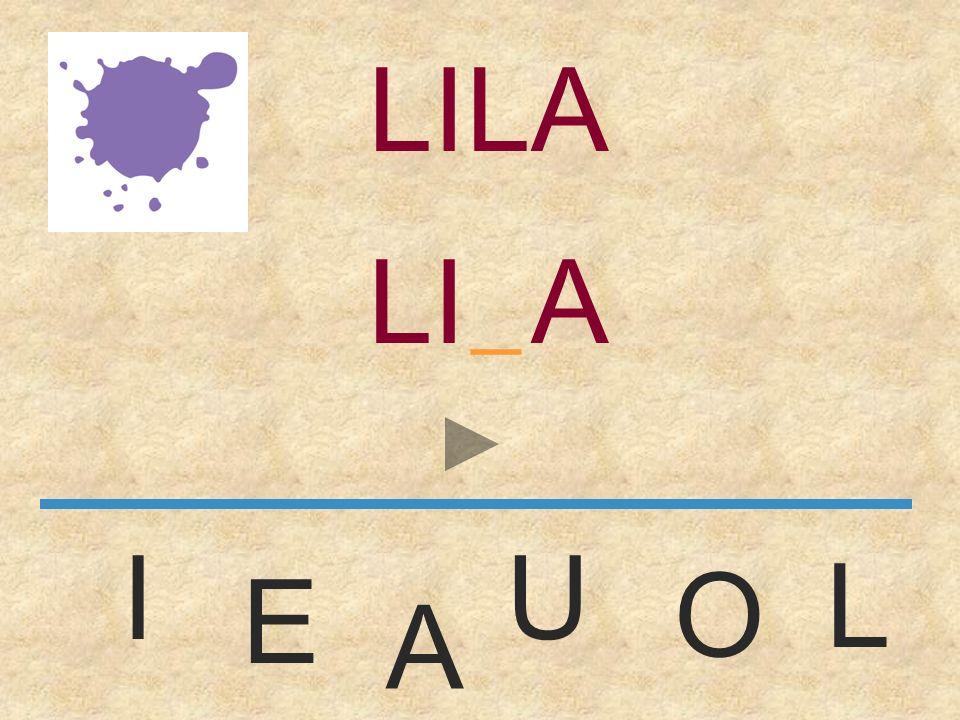 LILA LILA _ I U L O E A