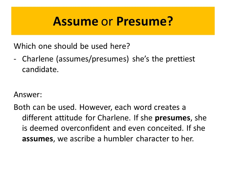 presume vs assume presume vs assume difference between assume and - Assume Vs Presume