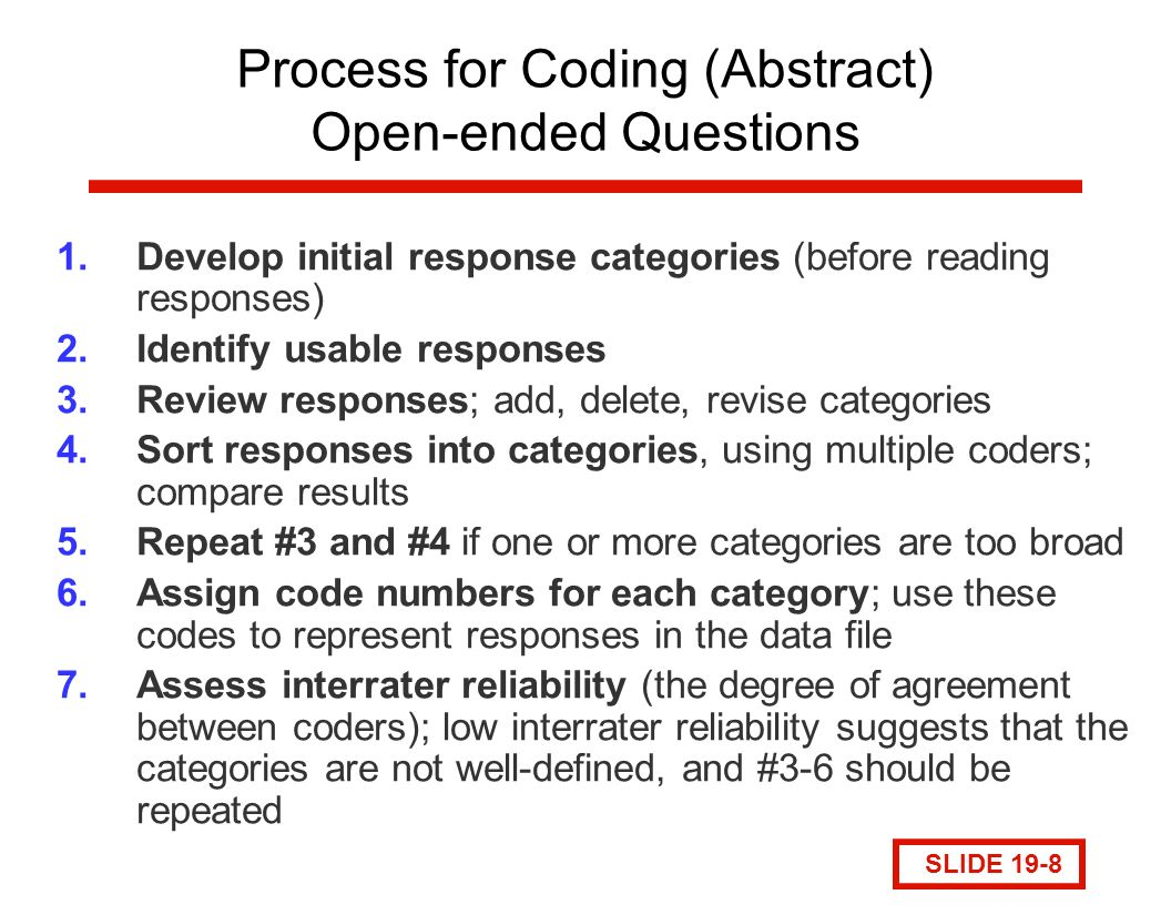 "categorizing open ended survey responses Key words: survey methodology, open-ended  through scores of questions may  tend to answer ""no""  the topic of categorization, we have chosen to focus."