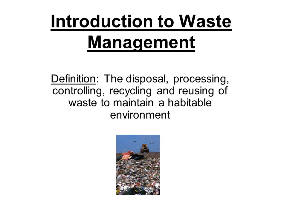 Introduction To Waste Management - Ppt Video Online Download