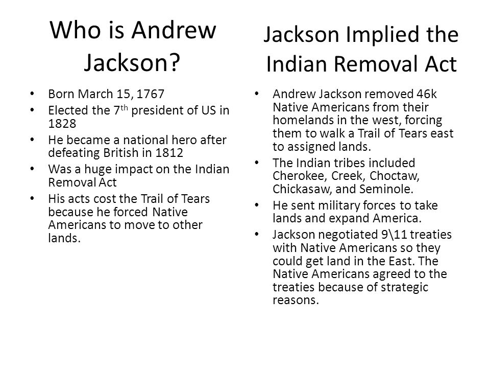 Indian Removal Act Andrew Jackson was the indian removal act justified? - ppt video online download