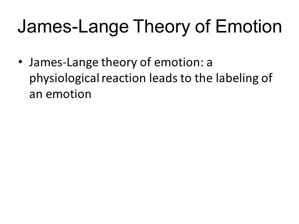 theories of emotion The major theories of motivation can be grouped into three main categories: physiological, neurological, and cognitive physiological theories suggest that responses within the body are responsible for emotions.