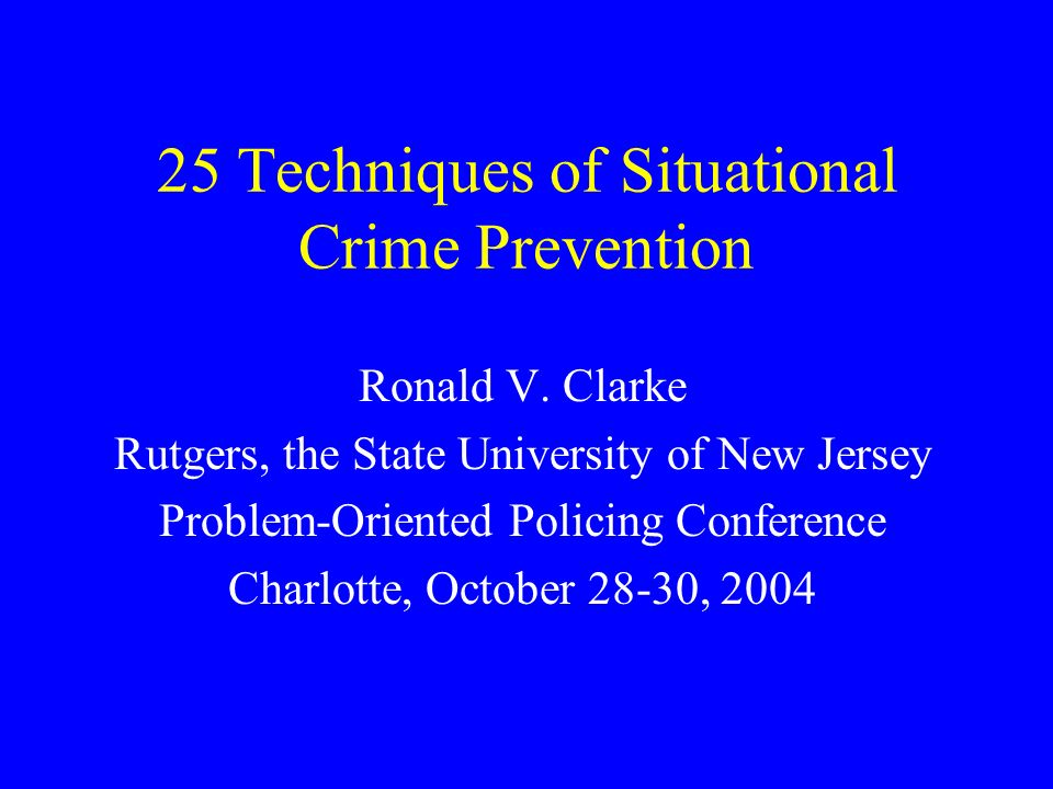 essay on situational crime prevention Situational crime prevention (scp) seeks to reduce the number of crime  this  essay presents a comprehensive description of the situational.