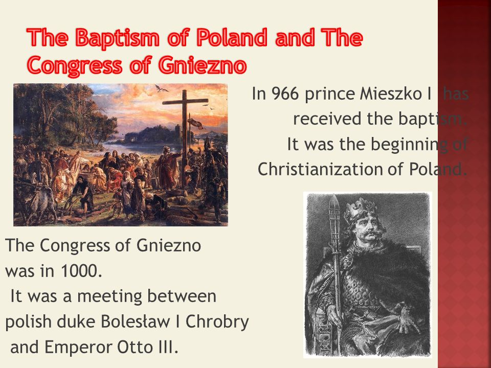 The Baptism of Poland and The Congress of Gniezno