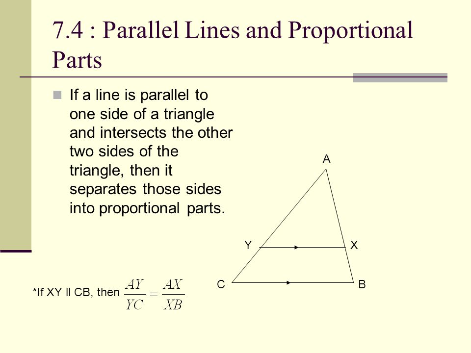 7.4 : Parallel Lines and Proportional Parts