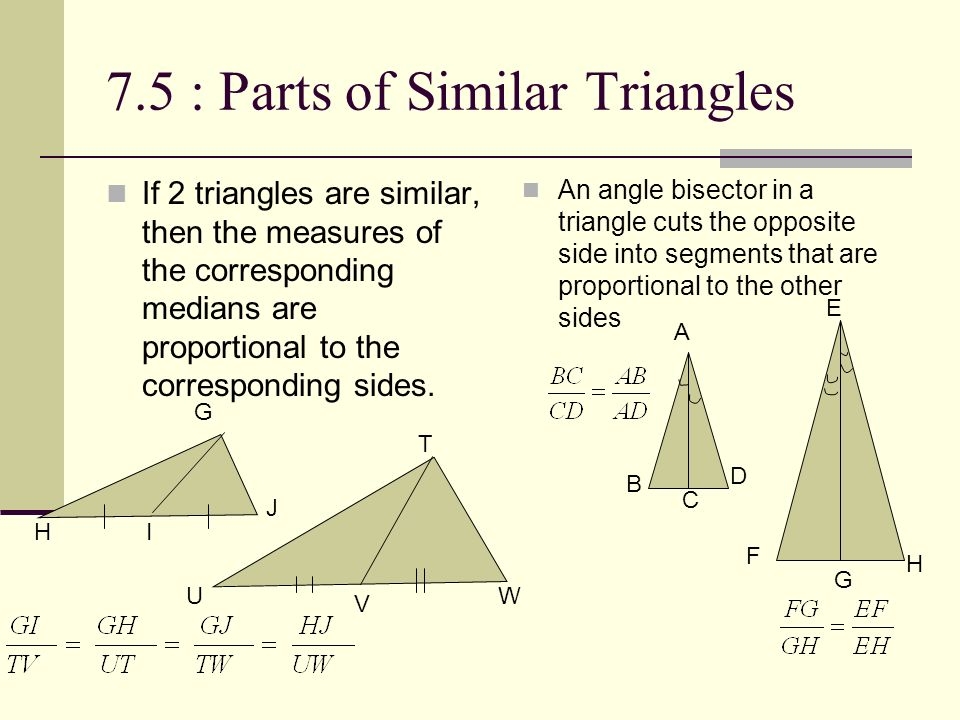 7.5 : Parts of Similar Triangles