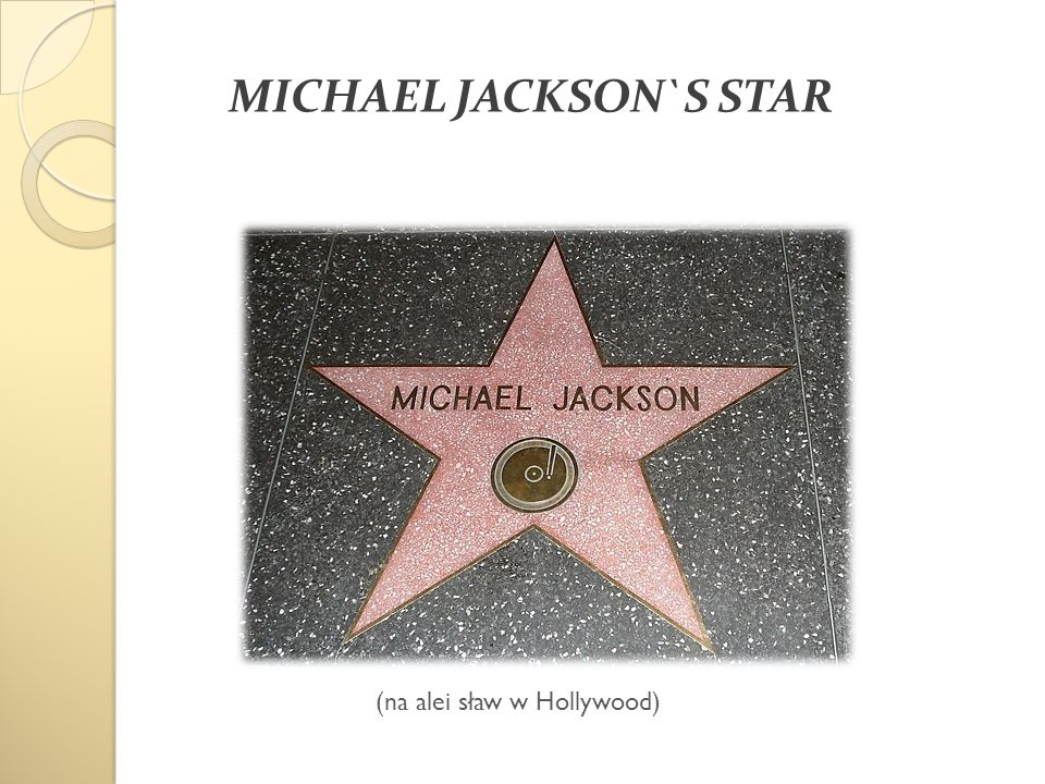 MICHAEL JACKSON`S STAR